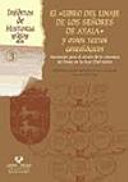 El  Libro del linaje de los se  ores de Ayala  y otros textos geneal  gicos