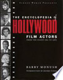 Screen World Presents the Encyclopedia of Hollywood Film Actors  From the silent era to 1965