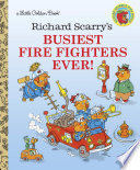 Richard Scarry S Busiest Firefighter Ever