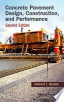 Concrete Pavement Design Construction And Performance Second Edition
