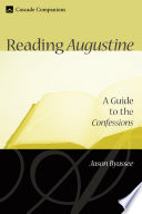 Reading Augustine Few Christian Classics That Is Still Widely