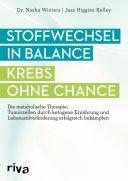 Stoffwechsel in Balance - Krebs ohne Chance