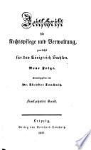 Zeitschrift für Rechtspflege und Verwaltung, zunächst für das Königreich Sachsen