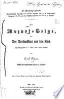 """""""Die"""" Mozart-Geige, oder der Dorfmusikant und sein Kind"""
