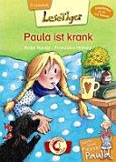 Lesetiger - Meine beste Freundin Paula: Paula ist krank