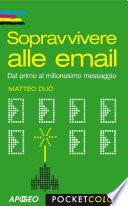 Sopravvivere alle email