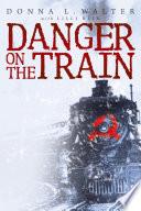 Danger on the Train