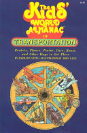 The Kids  World Almanac of Transportation Book PDF