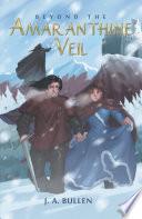 Beyond the Amaranthine Veil Book PDF