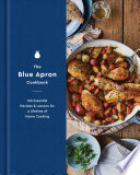 The Blue Apron Cookbook