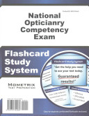 National Opticianry Competency Exam Flashcard Study System  Noce Test Practice Questions and Review for the National Opticianry Competency Exam
