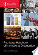 Routledge Handbook of International Organization