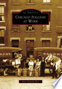Chicago Italians at Work