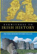 Eyewitness to Irish History The Hero Kings To Newspaper