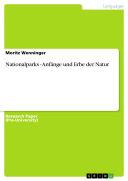 Nationalparks - Anfänge und Erbe der Natur Book