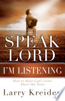 Speak Lord  I m Listening