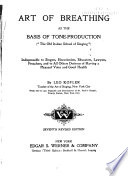 The Art of Breathing as the Basis of Tone production