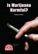 Is Marijuana Harmful