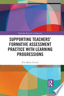 Supporting Teachers    Formative Assessment Practice with Learning Progressions