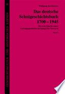 Das deutsche Schulgeschichtsbuch 1700-1945: without special title