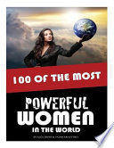 100 of the Most Powerful Women in the World