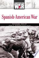 Spanish American War  Updated Edition