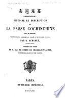 Gia-dinh-Thung-chi. Histoire et description de la basse Cochinchine ... Traduites ... d'après le texte chinois original, par G. Aubaret. [With maps].