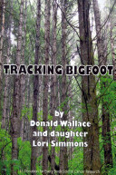 Tracking Bigfoot After The Passing Of Our Father S Death We