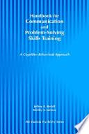 Handbook for Communication and Problem Solving Skills Training