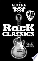 The Little Black Book of Rock Classics Bumper Songbook Packed To The Brim