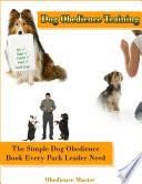 download ebook dog obedience training: the simple dog obedience book every pack leader need pdf epub