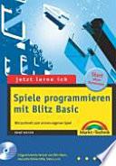 Jetzt lerne ich Spiele programmieren mit Blitz Basic