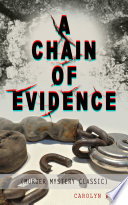 A CHAIN OF EVIDENCE  Murder Mystery Classic