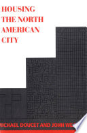 Housing the North American City Study With An Analysis Of The