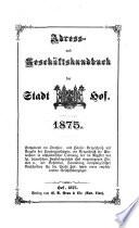 Adress- und Geschäfts-Handbuch der Stadt Hof