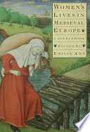 Women s Lives in Medieval Europe