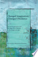 Changed Imagination, Changed Obedience