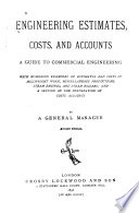 Engineering Estimates  Costs  and Accounts