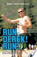 Run Derek  Run