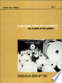 La demande  l offre et le commerce de la pate et du papier  v  1  Documents selectionnes presentes a une Consultation d Experts  Tenue  2022 Septembre 1977