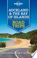 Lonely Planet Auckland   Bay of Islands Road Trips