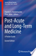 Post Acute and Long Term Medicine
