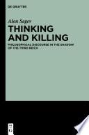 Thinking and Killing