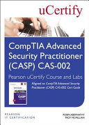 Comptia Advanced Security Practitioner Casp Cas 002 Pearson Ucertify Course And Labs