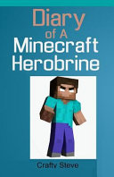 Diary Of A Minecraft Herobrine Book 1