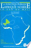 LA FONCTION PUBLIQUE EN AFRIQUE NOIRE