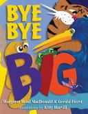 Bye Bye Big! Was A Big Big Frogand A Little Little