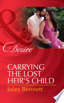Carrying the Lost Heir s Child  Mills   Boon Desire   The Barrington Trilogy  Book 3