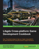 Libgdx cross-platform game development cookbook
