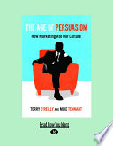 Ebook The Age of Persuasion Epub Terry Edward O'Reilly,Mike Tennant Apps Read Mobile